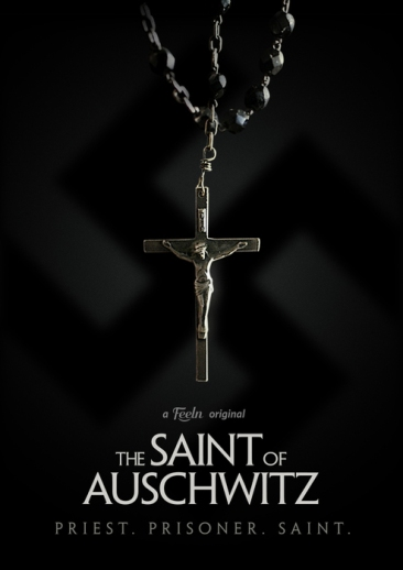 The Saint of Auschwitz